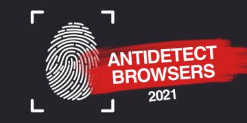 Антидетект Браузеры 2021